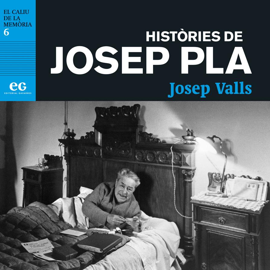 El Josep Pla més íntim de la mà de Josep Valls