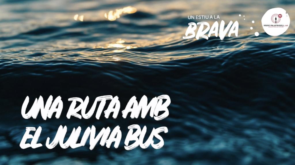 Una ruta amb el Julivia Bus